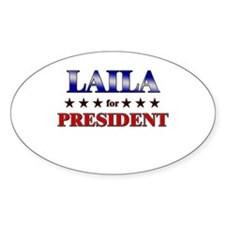 LAILA for president Oval Decal