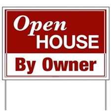 OPEN HOUSE (By Owner) Yard Sign