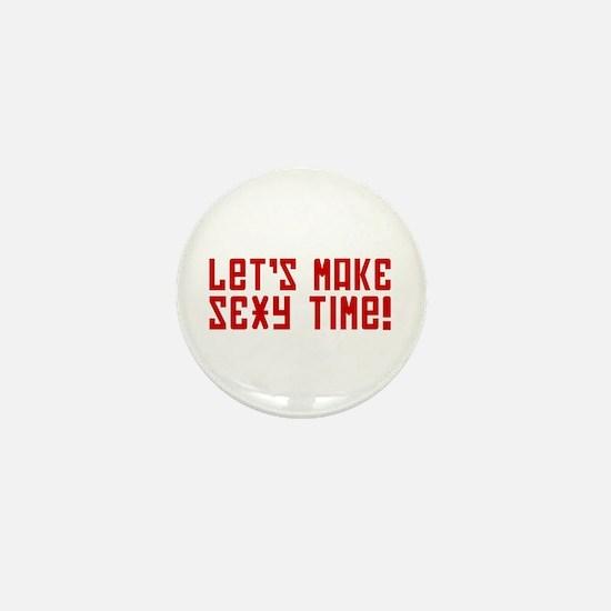 Sexy Time Mini Button