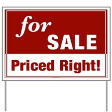 FOR SALE (Priced Right!) Yard Sign