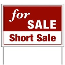 FOR SALE (Short Sale) Yard Sign