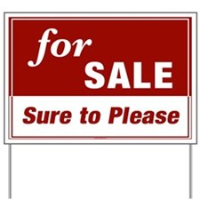 FOR SALE (Sure to Please) Yard Sign