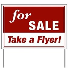 FOR SALE (Take a Flyer!) Yard Sign