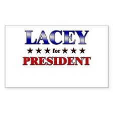 LACEY for president Rectangle Decal