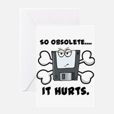 So Obsolete It Hurts (Floppy Disk) Greeting Card