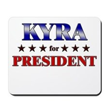 KYRA for president Mousepad