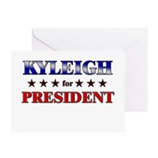 KYLEIGH for president Greeting Card