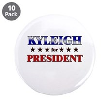 """KYLEIGH for president 3.5"""" Button (10 pack)"""