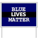 Blue lives matter Yard Signs