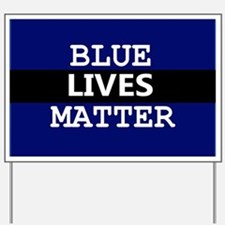 BLUE LIVES MATTER Yard Sign