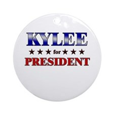 KYLEE for president Ornament (Round)