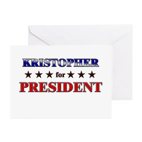 KRISTOPHER for president Greeting Cards (Pk of 20)