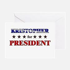 KRISTOPHER for president Greeting Card