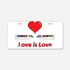 Love is Love Monorails Aluminum License Plate