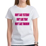 Don't Care! Women's T-Shirt