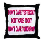 Don't Care! Throw Pillow