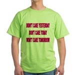 Don't Care! Green T-Shirt