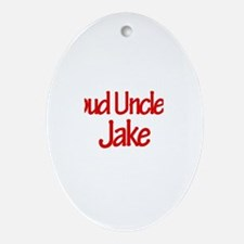 Proud Uncle of Jake Oval Ornament
