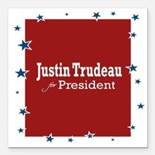 """Trudeau for President Square Car Magnet 3"""" x 3"""""""