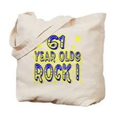61 Year Olds Rock ! Tote Bag