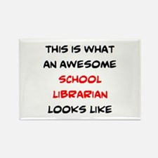 awesome school librarian Rectangle Magnet