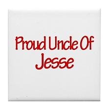 Proud Uncle of Jesse Tile Coaster