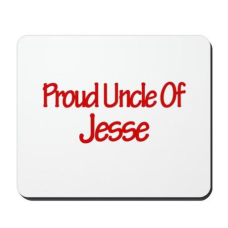Proud Uncle of Jesse Mousepad