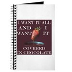 Chocolate - I Want It All Journal
