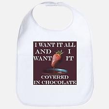 Chocolate - I Want It All Bib