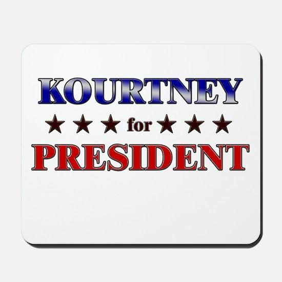 KOURTNEY for president Mousepad