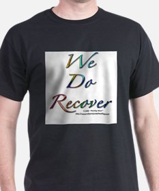 """We Do Recover"" Ash Grey T-Shirt"