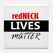 redNECK lives Matter Tile Coaster