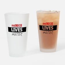 redNECK lives Matter Drinking Glass