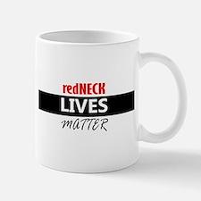 redNECK lives Matter Mugs