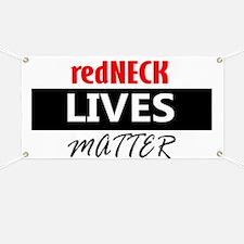redNECK lives Matter Banner