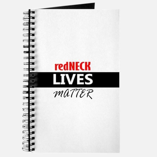 redNECK lives Matter Journal
