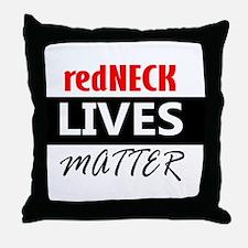 redNECK lives Matter Throw Pillow