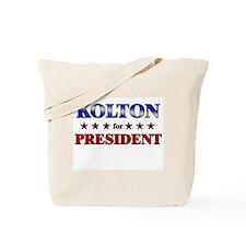 KOLTON for president Tote Bag
