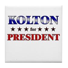 KOLTON for president Tile Coaster
