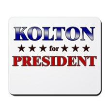 KOLTON for president Mousepad