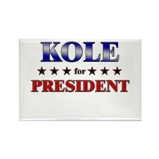 KOLE for president Rectangle Magnet