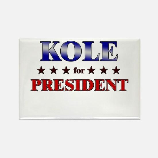 KOLE for president Rectangle Magnet