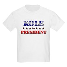 KOLE for president T-Shirt