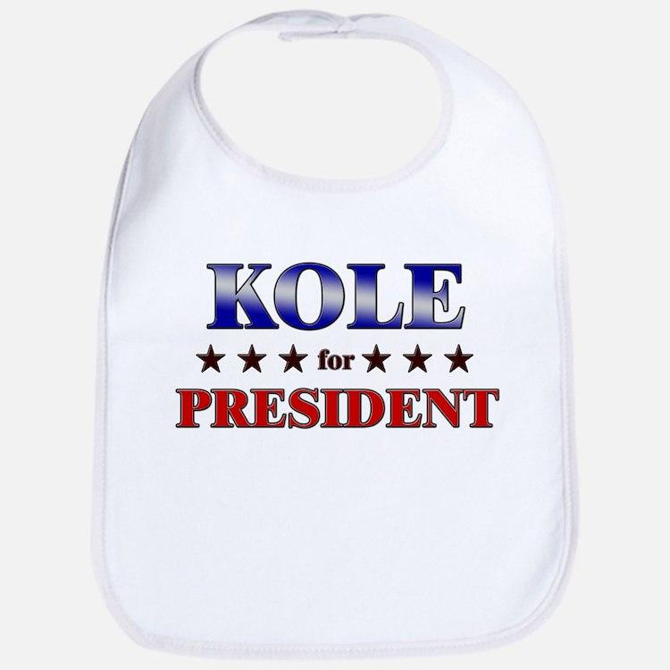 KOLE for president Bib