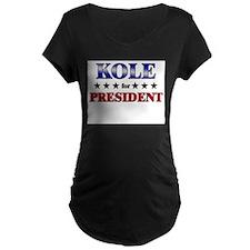 KOLE for president T-Shirt