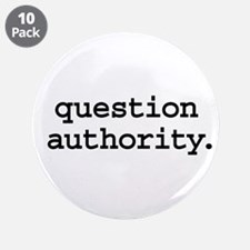 """question authority. 3.5"""" Button (10 pack)"""