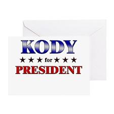 KODY for president Greeting Card