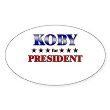 KOBY for president Oval Decal