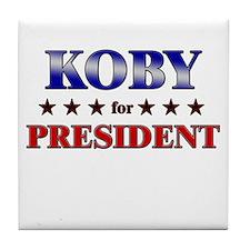 KOBY for president Tile Coaster