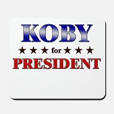 KOBY for president Mousepad